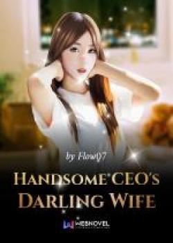 """Handsome CEO""""s Darling Wife"""