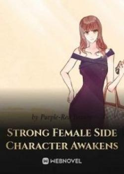 Strong Female Side Character Awakens