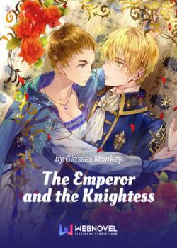 The Emperor and the Knightess