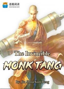 TheInvincible Monk Tang
